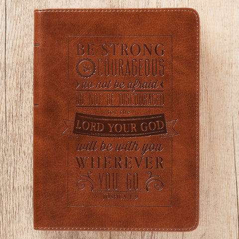 Journal ~Be Strong & Courageous