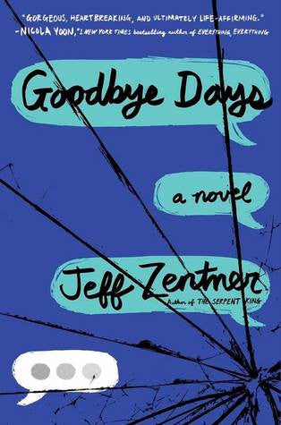 Goodbye Days by Jeff Zentner
