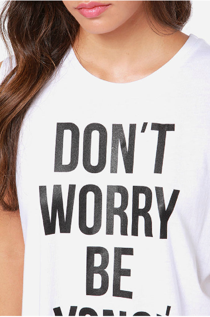 Don't Worry BE YONCE Print T-Shirt