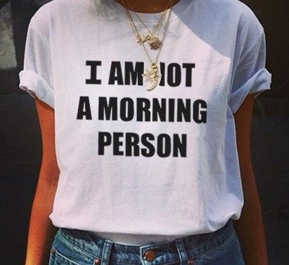 "YONCE ""I Am Not A Morning Person"" T-shirt (3 colors available)"