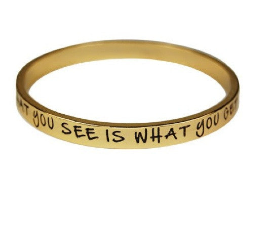 What you see is what you get Bangle Bracelet