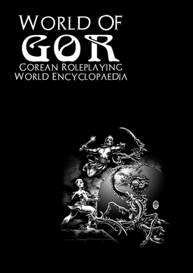 World of Gor - Gorean Encyclopaedia