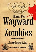 Load image into Gallery viewer, Lady Bexington's Home for Wayward Zombies