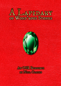 A Lapidary of Wond'rous Stones - An OSR Resource