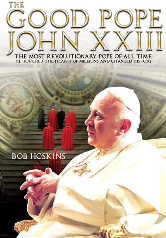 The Good Pope - Pope John XXIII, with Bob Hoskins