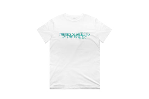Classic Tee - Something in the Water