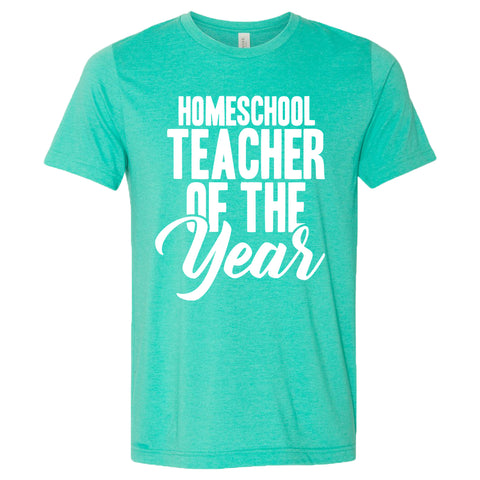 Homeschool Teacher Of The Year Unisex Short Sleeve T