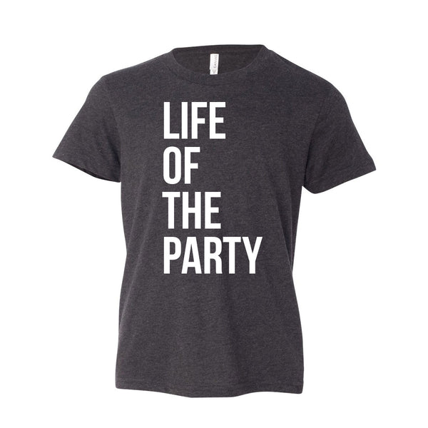 Life Of The Party Toddler/Youth Short Sleeve