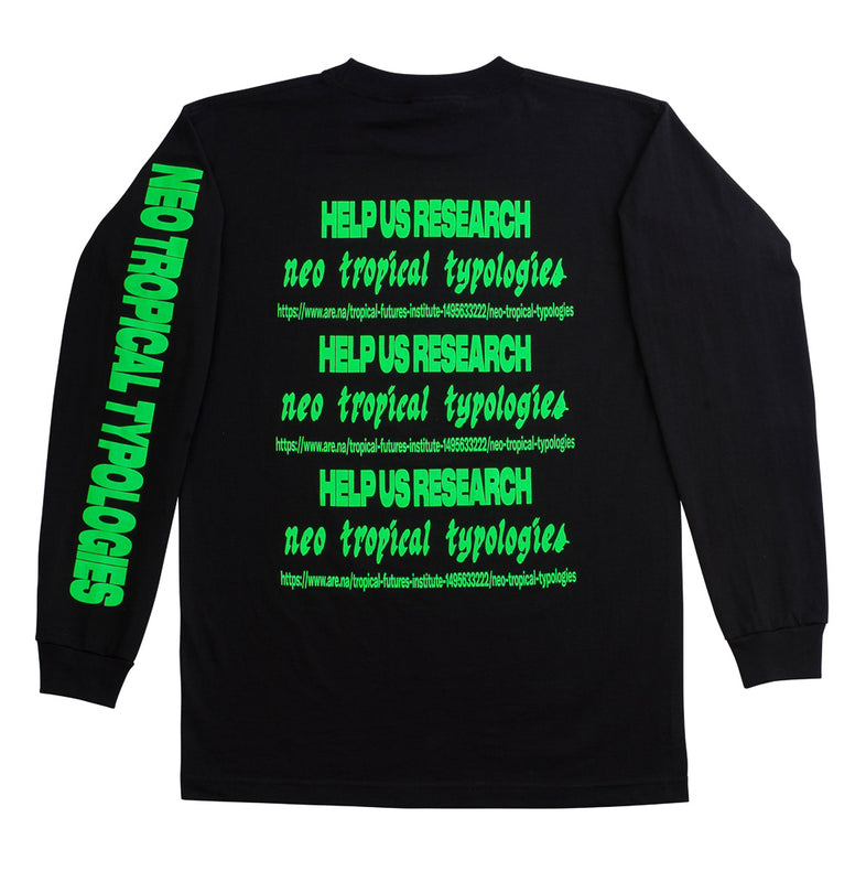 Neo Tropical Typologies LS T-Shirt