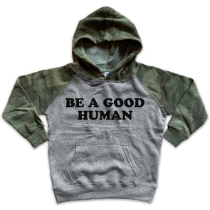 Be a Good Human Pullover Hoodie