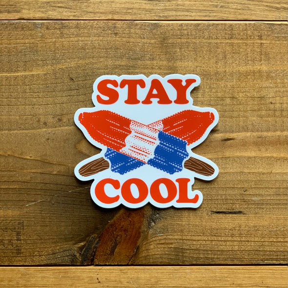 Stay Cool Sticker