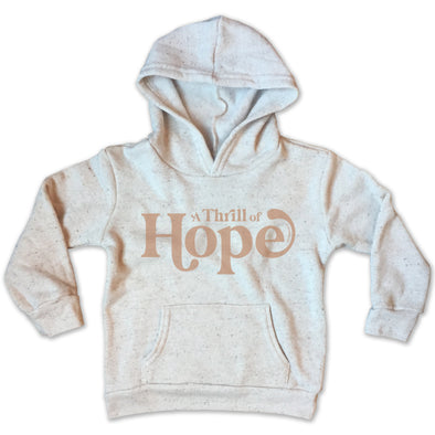 A Thrill of Hope Pullover Hoodie