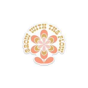 Grow With the Flow Sticker