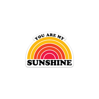 You Are My Sunshine Sticker