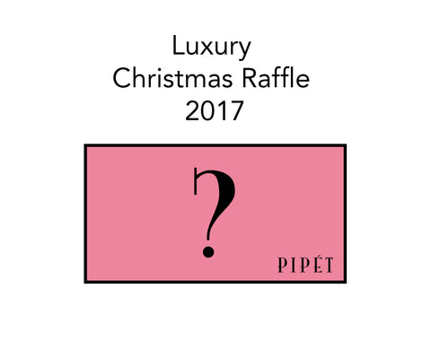 Pipet Luxury Christmas Raffle 2017