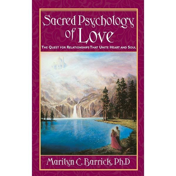 Sacred Psychology of Love