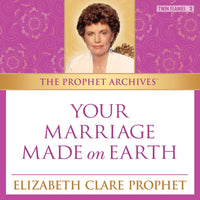 The Prophet Archives: Your Marriage Made on Earth - MP3 Download