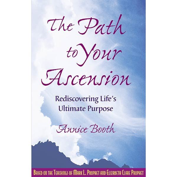 Path To Your Ascension-Rediscovering Life's Ultimate Purpose