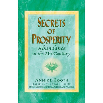 Secrets Of Prosperity by Annice Booth