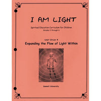 Expanding the Flow of Light Within - Unit 4