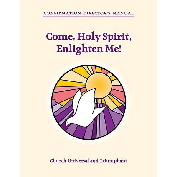 Confirmation Director's Manual: Come, Holy Spirit, Enlighten