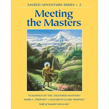 Meeting The Masters. Sacred Adventure #2