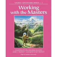 Working with The Masters, Sacred Adventure  # 3