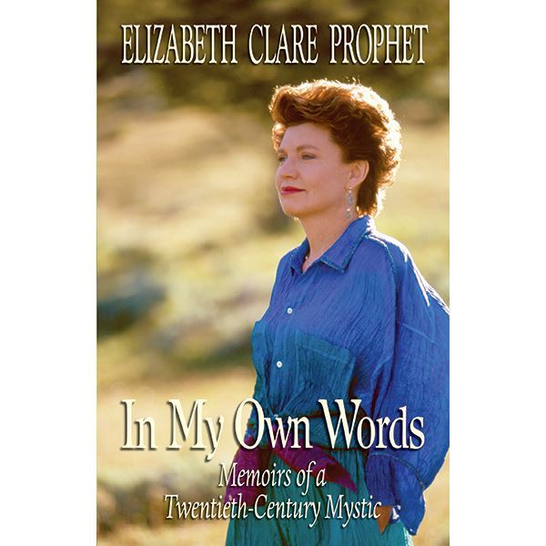 In My Own Words-Memoirs of a 20th-Century Mystic