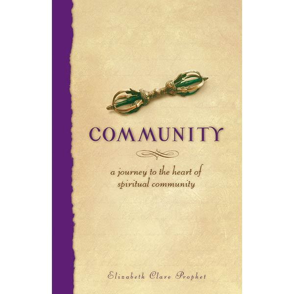 Community - A Journey to the Heart of Spiritual Community