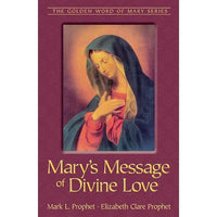 162Mary's Message of Divine Love