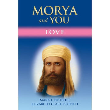 Morya and You: Love