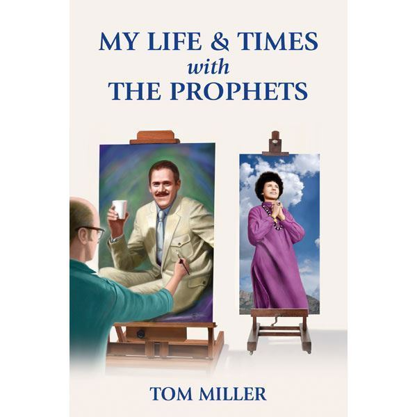 My Life and Times with The Prophets