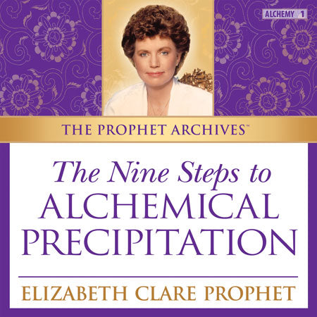 The Prophet Archives: Nine Steps to Alchemical Precipitation - MP3 Download