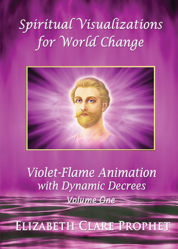 Spiritual Visualizations for World Change:Violet-Flame # I - (DVD - VIDEO)