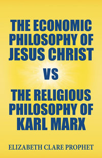 Economic Philosophy of Jesus Christ
