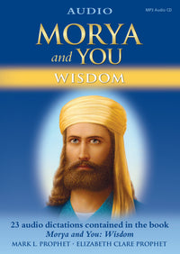 Morya and You: Wisdom AUDIO - (MP3 CD)