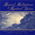 Musical Meditations for Mystical Union