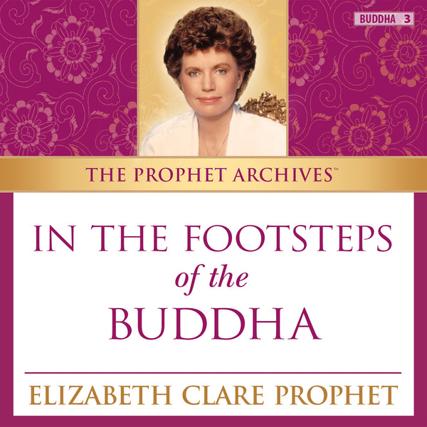 The Prophet Archives: In the Footsteps of the Buddha - MP3 Download
