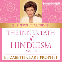 The Prophet Archives: The Inner Path of Hinduism Part 2 - MP3 Download