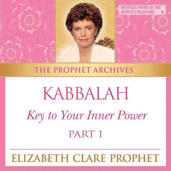 The Prophet Archives: Kabbalah and the Temple of Man, Key to Your Inner Power Part 1 - MP3 Download