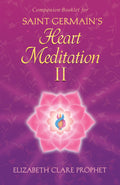Saint Germain's Heart Meditation II Booklet