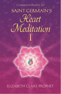 Saint Germain's Heart Meditation I Booklet