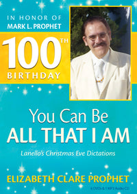 You Can Be, ALL THAT I AM - 100th BIRTHDAY - (DVD)