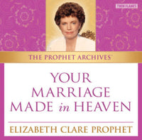 The Prophet Archives: Your Marriage Made in Heaven - MP3 Download