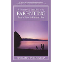 A Spiritual Approach to Parenting