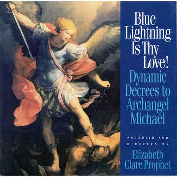 24Blue Lightning Is Thy Love! Decrees To Archangel Michael - CD