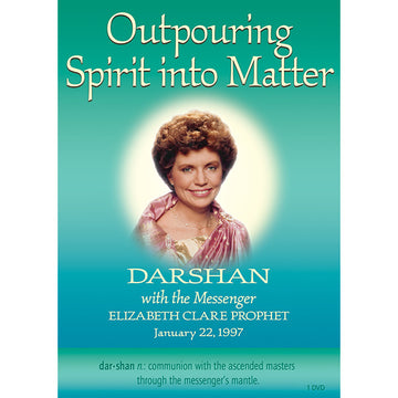 Outpouring Spirit into Matter, Darshan 12 - (DVD VIDEO)
