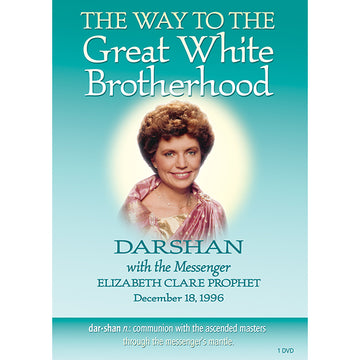 The Way to the Great White Brotherhood, Darshan 9 - (DVD VIDEO)