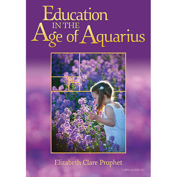 Education in the Age of Aquarius (plus liner note card) -  (MP3 CD)