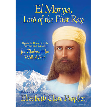 El Morya - Lord of the First Ray, Dynamic Decrees - (MP3 CD)
